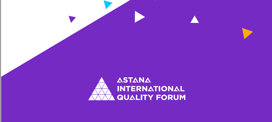 ASTANA INTERNATIONAL QUALITY FORUM-2018